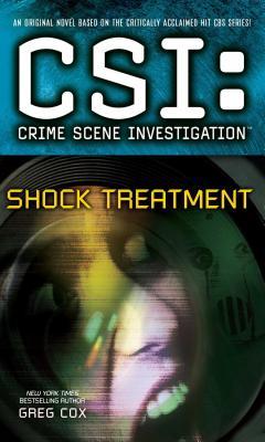 Csi: Crime Scene Investigation: Shock Treatment by Greg Cox