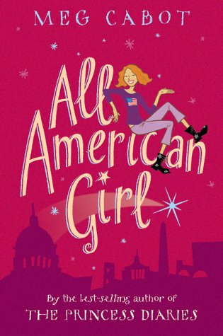 All-American Girl (All-American Girl, #1) by Meg Cabot