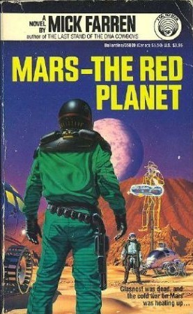 Mars: The Red Planet by Mick Farren