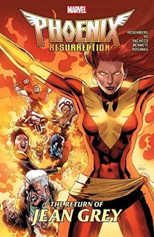 Phoenix Resurrection: The Return of Jean Grey by Matthew Rosenberg, Carlos Pacheco, Ramon Rosanas, Leinil Francis Yu