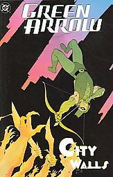 Green Arrow, Vol. 5: City Walls by Ande Parks, Manuel García, Phil Hester, Steve Bird, Judd Winick