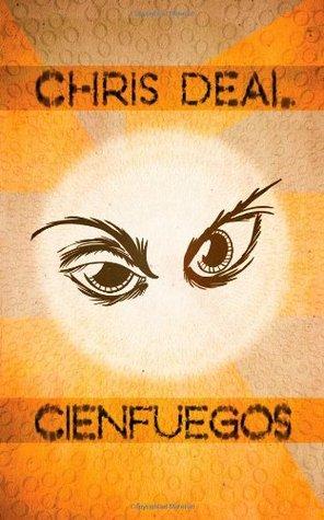Cienfuegos by Chris Deal