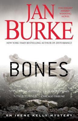Bones: An Irene Kelly Mystery by Jan Burke