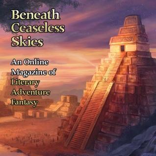 Beneath Ceaseless Skies #157 by K.J. Parker, Gwendolyn Clare, Scott H. Andrews, Aliette de Bodard, Richard Parks
