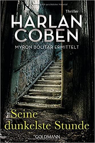 Seine dunkelste Stunde by Harlan Coben