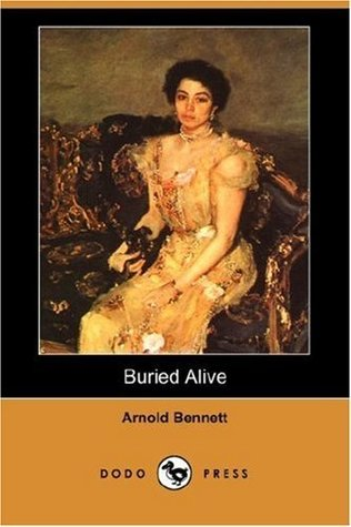 Buried Alive by Arnold Bennett