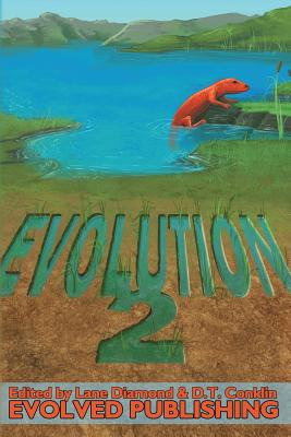 Evolution: Vol. 2 (A Short Story Collection) by Lane Diamond