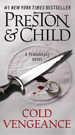 Cold Vengeance by Douglas Preston, Lincoln Child