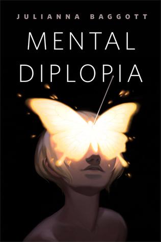 Mental Diplopia by Julianna Baggott