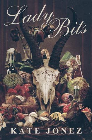 Lady Bits by Kate Jonez