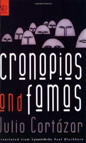 Cronopios and Famas by Julio Cortázar, Ελένη Χαρατσή, Paul Blackburn
