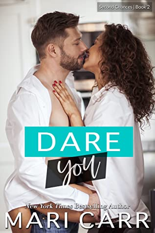 Dare You by Mari Carr