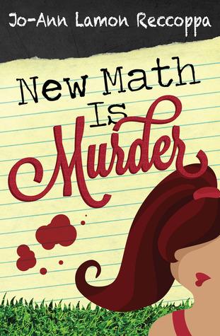 New Math is Murder by Jo-Ann Lamon Reccoppa