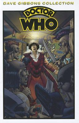 Doctor Who: The Dave Gibbons Collection by Steve Moore, Pat Mills, Dave Gibbons, Steve Parkhouse