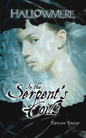 In the Serpent's Coils by Tiffany Trent