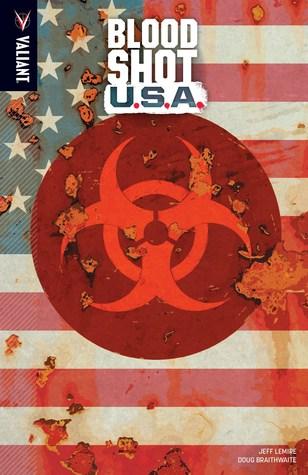 Bloodshot U.S.A. by Doug Braithwaite, Jeff Lemire