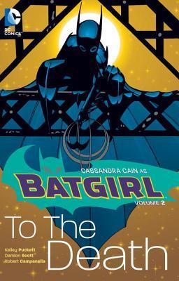 Batgirl, Vol. 2: To the Death by Kelley Puckett
