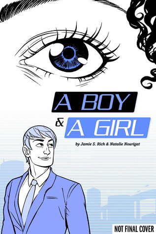 A Boy and a Girl by Jamie S. Rich, Natalie Nourigat