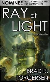 Ray of Light by Brad R. Torgersen