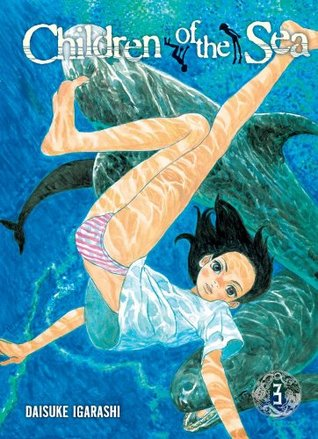 Children of the Sea, Volume 3 by Daisuke Igarashi