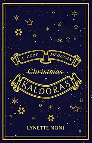 A Very Medoran Kaldoras by Lynette Noni