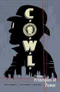 C.O.W.L. Volume 1: Principles of Power by Kyle Higgins, Alec Siegel, Trevor McCarthy, Rod Reis