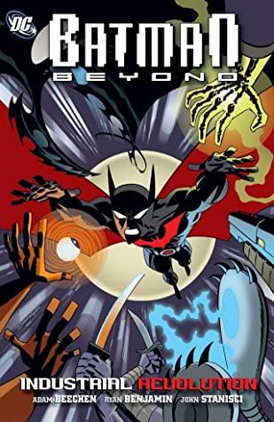 Batman Beyond: Industrial Revolution by Dustin Nguyen, Adam Beechen, Darwyn Cooke