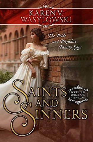 Saints and Sinners by Karen V. Wasylowski