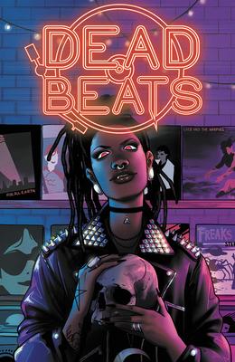 Dead Beats: A Musical Horror Anthology by Nadia Shammas, Rachel Pollack, Ivy Noelle Weir