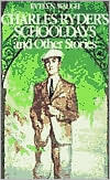 Charles Ryder's Schooldays and Other Stories by Evelyn Waugh