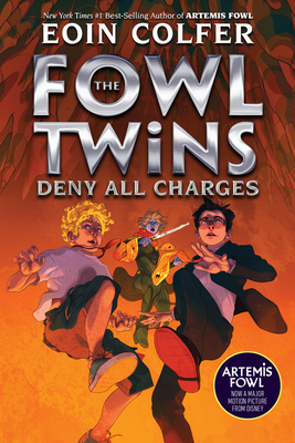 The Fowl Twins Deny All Charges (a Fowl Twins Novel, Book 2) by Eoin Colfer