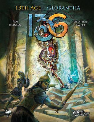 13th Age Glorantha by Aaron McConnell, Lee Moyer, Rob Heinsoo, Jonathan Tweet