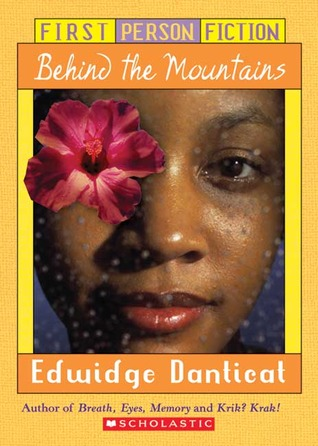Behind the Mountains by Edwidge Danticat