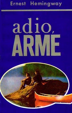 Adio, arme by Ernest Hemingway