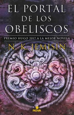 El Portal de Los Obeliscos / The Obelisk Gate by N.K. Jemisin