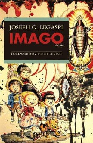 Imago by Joseph O. Legaspi, Philip Levine