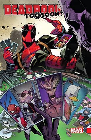 Deadpool: Too Soon? by Reilly Brown, Joshua Corin, Todd Nauck