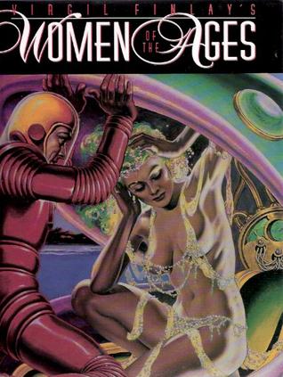 Virgil Finlay's Women of Ages by Gerry De La Ree, Lail Finlay Hernandez, Virgil Finlay