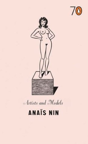 Artists and Models by Anaïs Nin