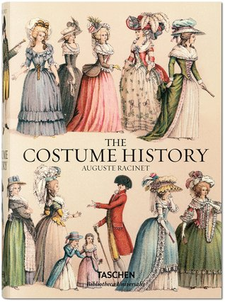 The Costume History by Chris Miller, Auguste Racinet