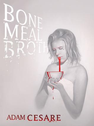 Bone Meal Broth by Adam Cesare