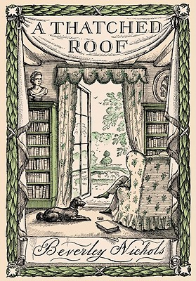 A Thatched Roof by Rex Whistler, Beverley Nichols