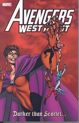 Avengers West Coast: Darker than Scarlet by Paul Ryan, Dann Thomas, John Byrne, Roy Thomas