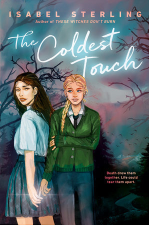 The Coldest Touch by Isabel Sterling