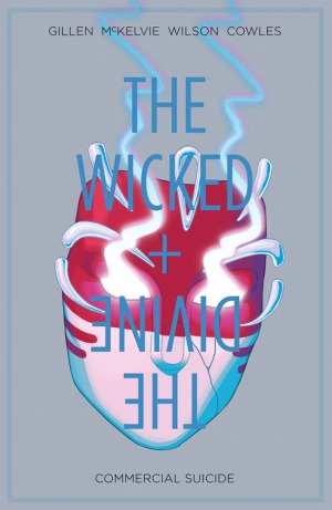 The Wicked + The Divine, Vol. 3: Commercial Suicide by Brandon Graham, Jamie McKelvie, Leila del Duca, Stephanie Hans, Kieron Gillen, Tula Lotay, Kate Brown