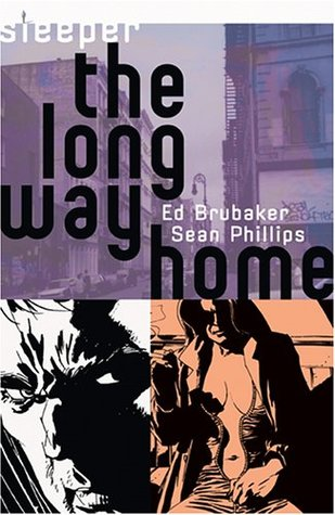 Sleeper, Vol. 4: The Long Way Home by Carrie Strachan, Ed Brubaker, Sean Phillips