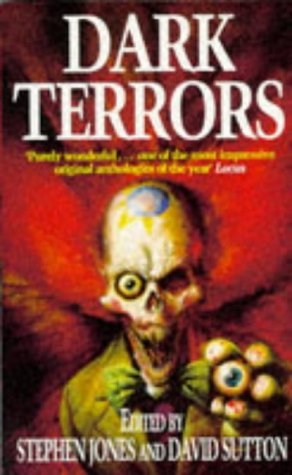 Dark Terrors: v. 1: The Gollancz Book of Horror by David Sutton, Stephen Jones