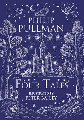 Four Tales by Philip Pullman, Peter Bailey