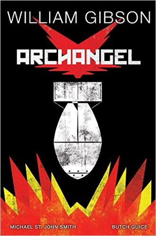 Archangel by Jackson Butch Guice, William Gibson, Michael St. John Smith