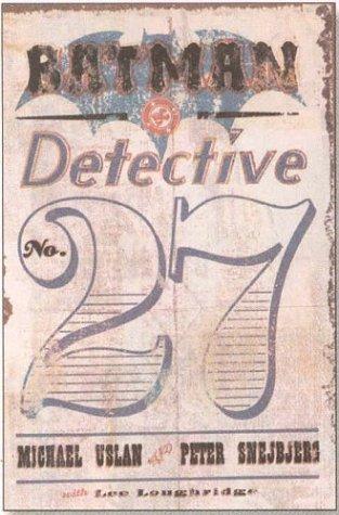 Batman: Detective No. 27 by Peter Snejbjerg, Michael E. Uslan